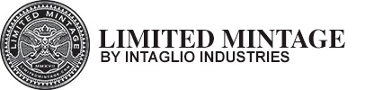 Limited Mintage by Intaglio Industries